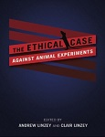>Оксфордский Центр этичного отношения к животным - новые книги: этические доводы против экспериментов на животных
